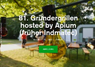 81. Gründergrillen hosted by Apium (früher Indmatec)