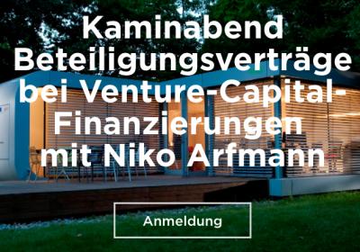 Kaminabend Beteiligungsverträge bei Venture-Capital-Finanzierungen mit Niko Arfmann